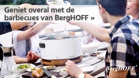 Geniet overal met de barbecues van BergHOFF