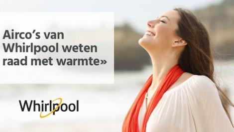 Airco's van Whirlpool weten raad met warmte