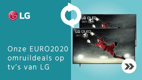 Onze EURO2020 omruildeals op tv's van LG