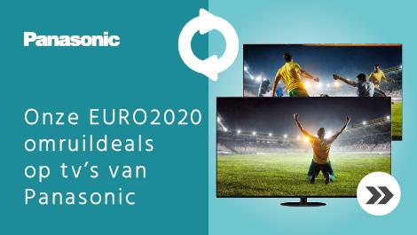 Onze EURO2020 omruildeals op tv's van Panasonic